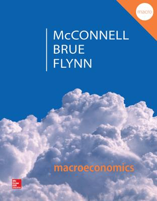 Macroeconomics By Mcconnell, Campbell/ Brue, Stanley/ Flynn, Sean