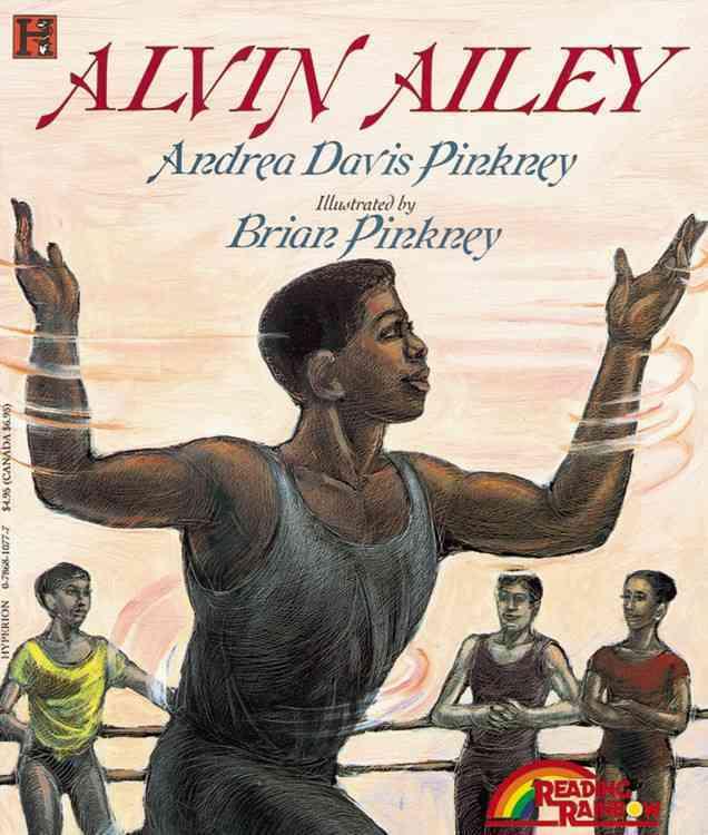 Alvin Ailey By Pinkney, Andrea Davis/ Pinkney, J. Brian (ILT)