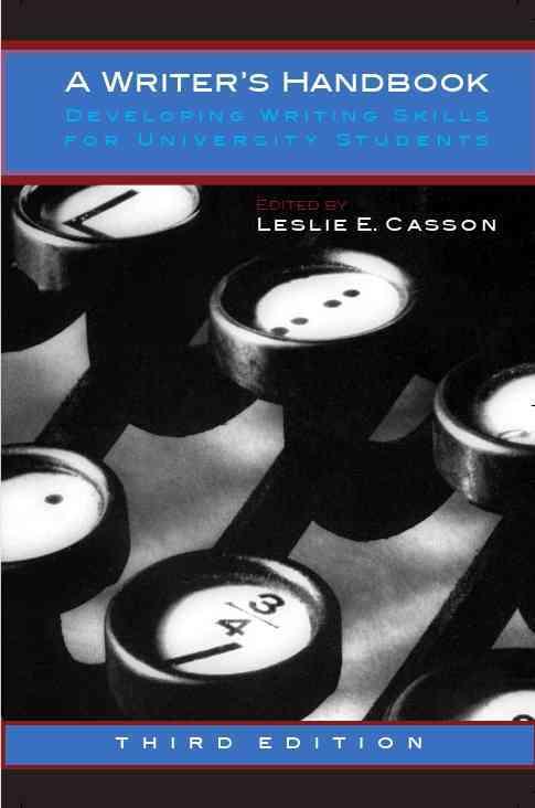 A Writer's Handbook By Casson, Leslie E.